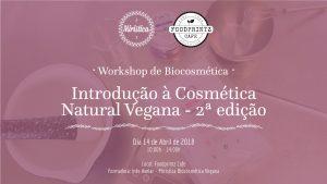 Workshop de Introdução à Cosmética Natural Vegana 2ª Edição
