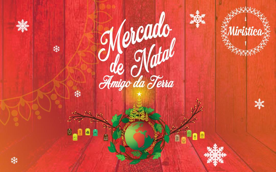 Mercado de Natal Amigo da Terra 2018
